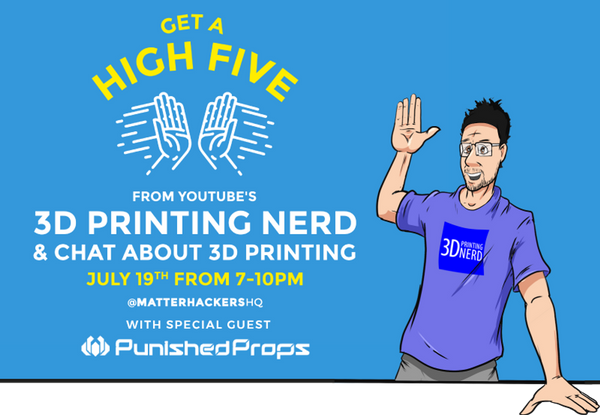 Get A High Five From YouTube's 3D Printing Nerd & Chat About · Eventil