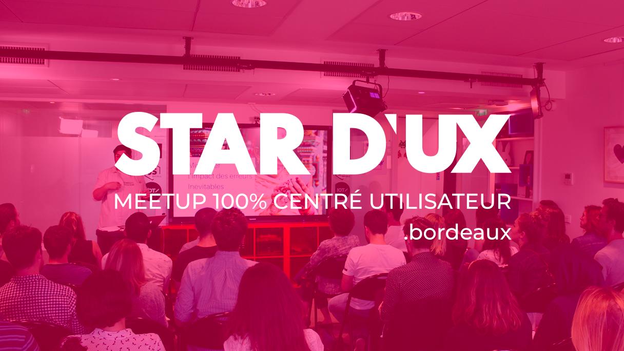 Star d'UX . Bordeaux