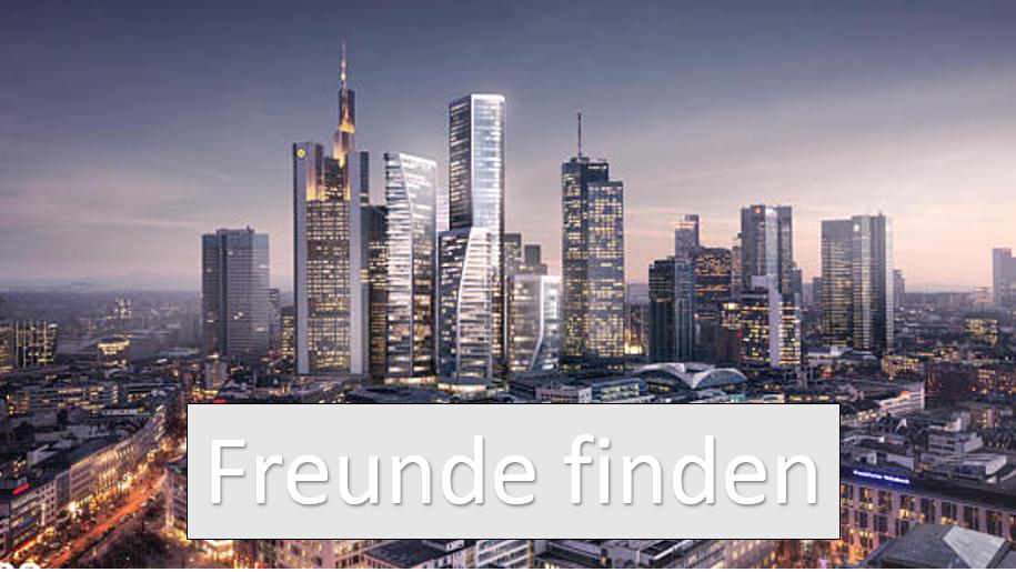 Leute kennenlernen frankfurt