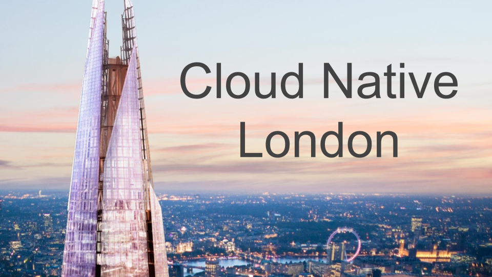 Cloud Native London