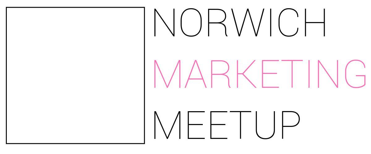 The Marketing Meetup: Norwich