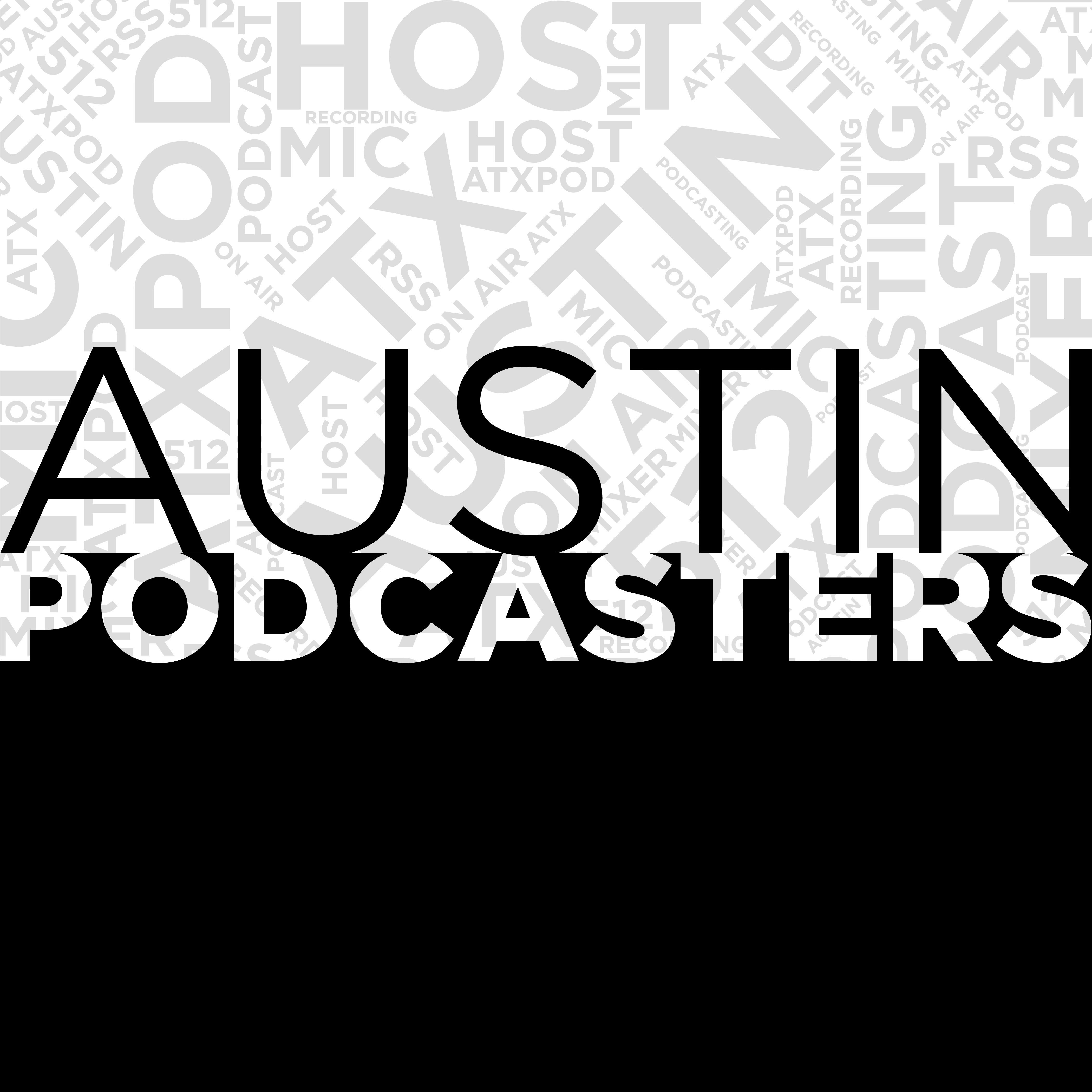 Austin Podcasters Meetup