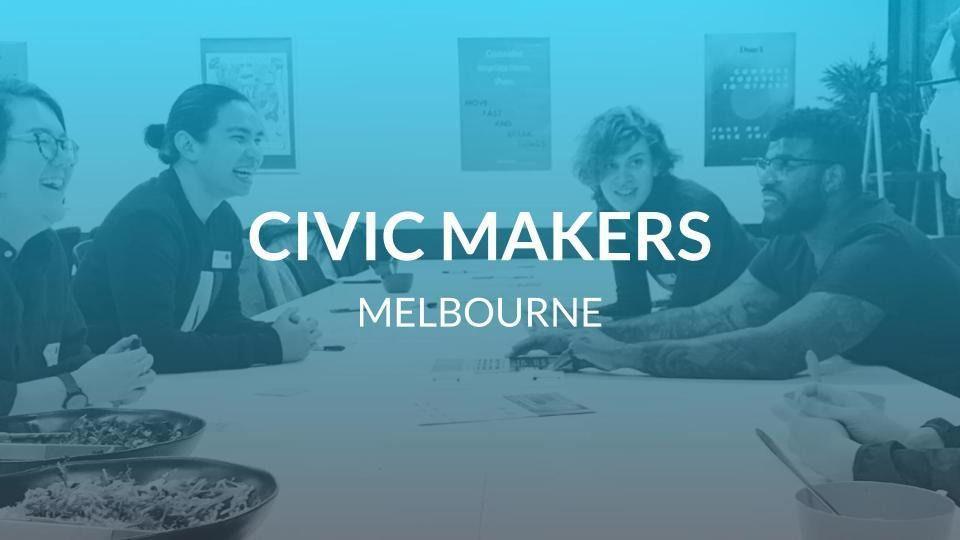 Civic Makers Melbourne