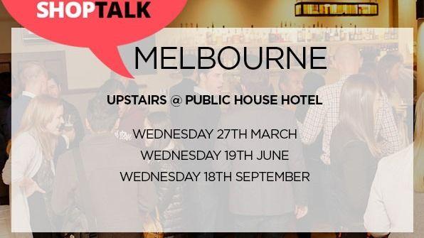 ShopTalk eCommerce Meetup - Melbourne