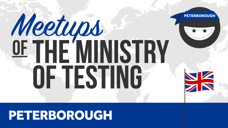 Ministry of Testing Peterborough