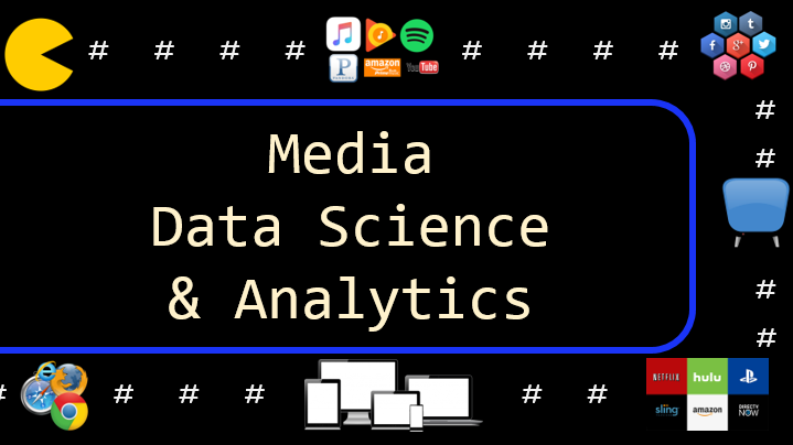 Media Data Science & Analytics