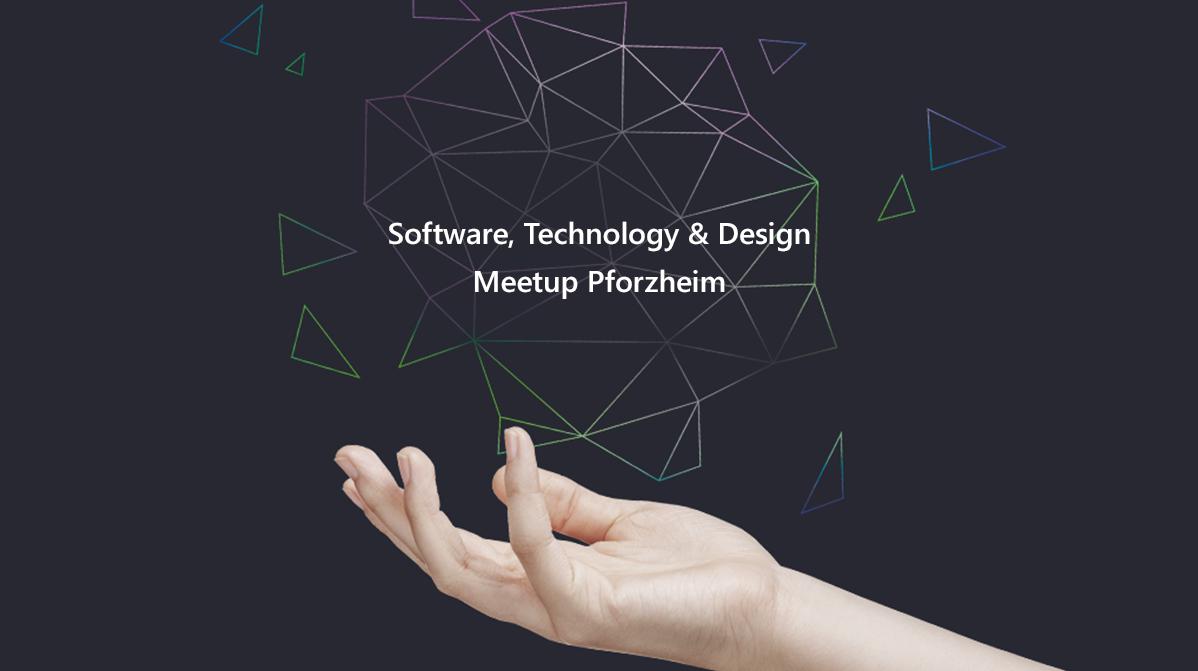 Software & Technology Meetup Pforzheim
