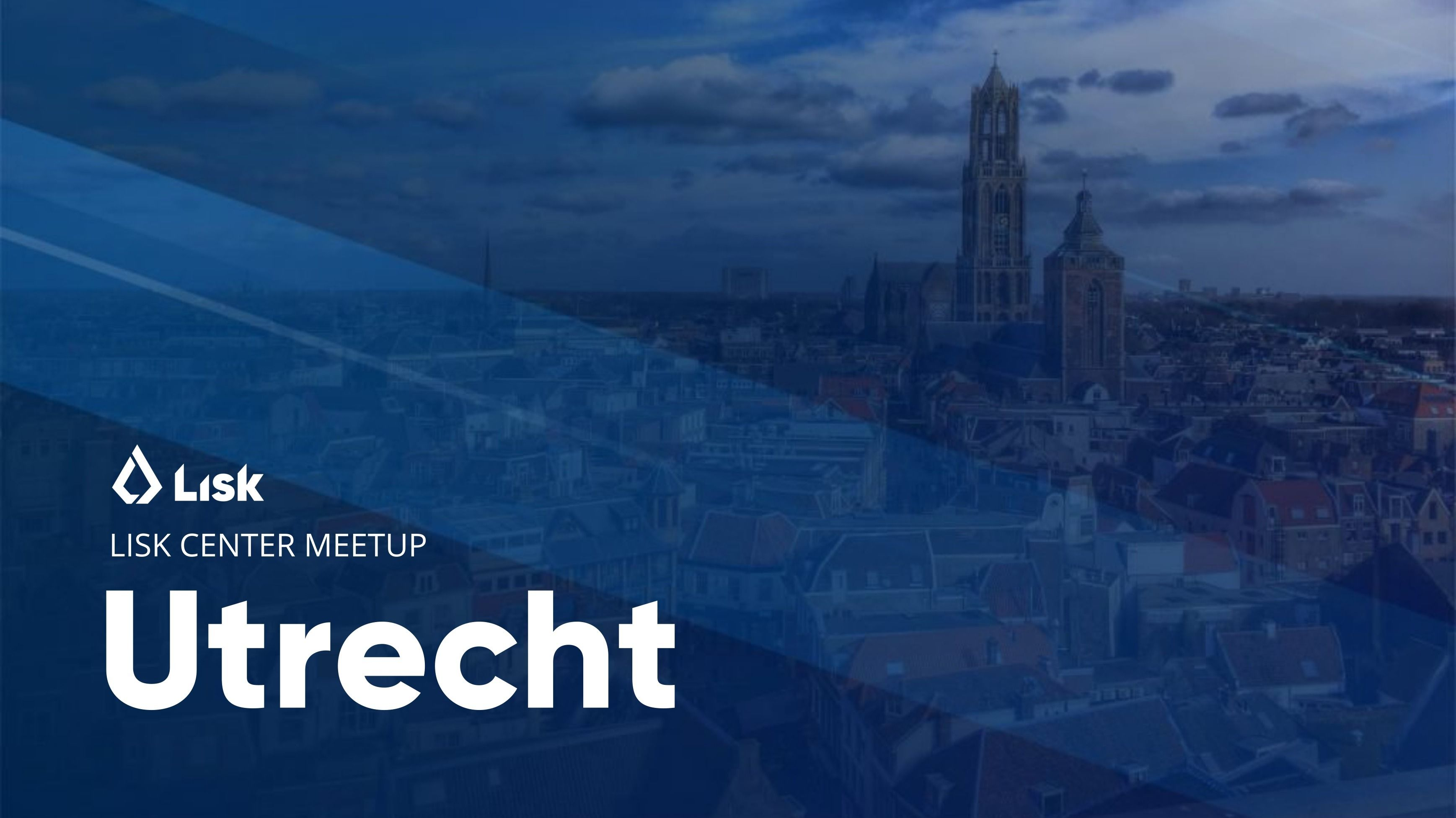 Lisk Center Utrecht: Blockchain Meetup
