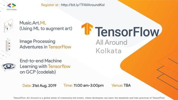 TensorFlow All-Around Kolkata 2019 | Meetup
