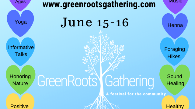 GreenRoots Gathering