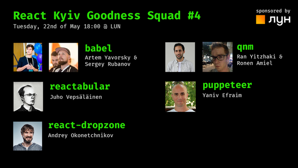 Goodness Squad #4 / babel, puppeteer, react-dropzone, qnm