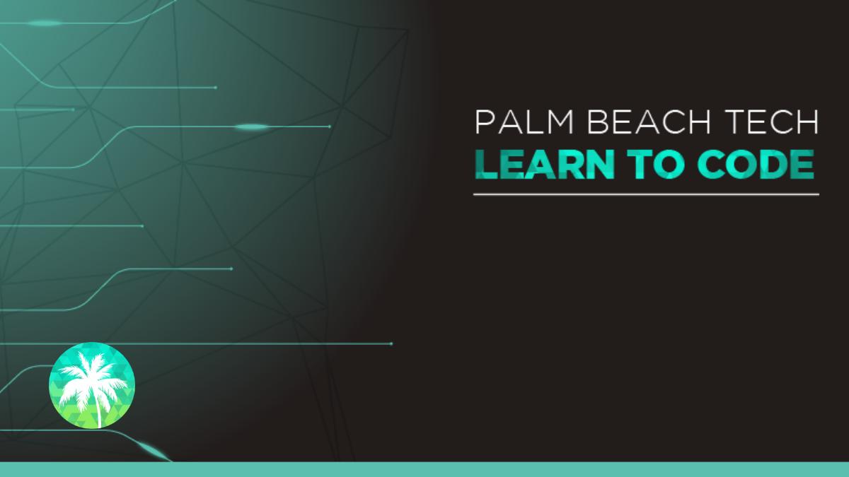 Learn to Code | Palm Beach Tech 🌴