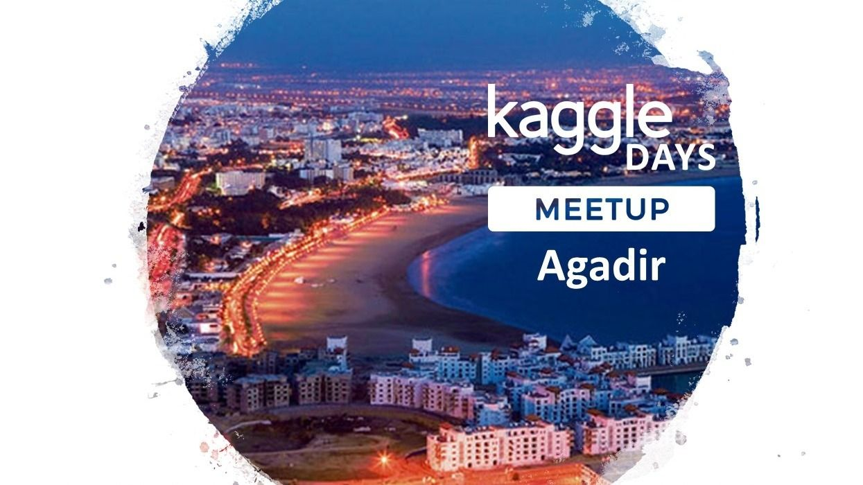 Kaggle Days Meetup Agadir