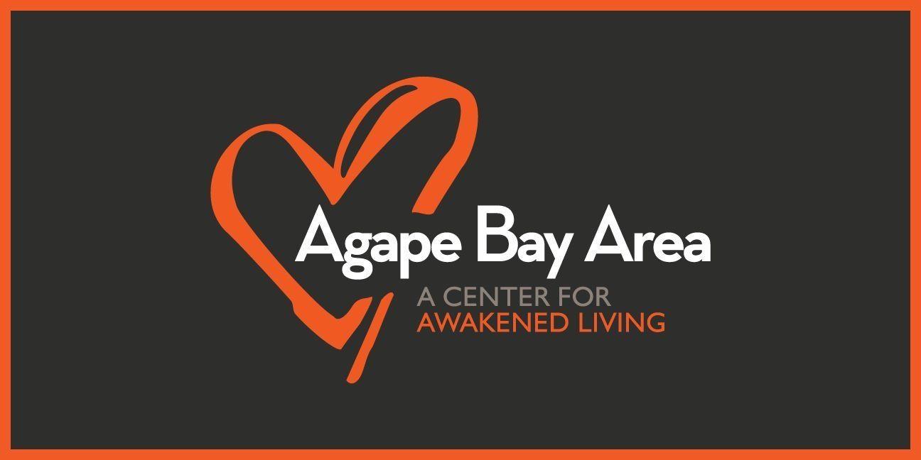 Agape Bay Area: A Center for Awakened Living