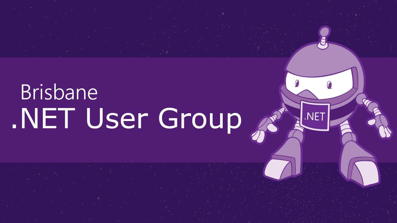 Brisbane .NET User Group