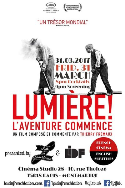 Lost in Frenchlation and the London International Documentary Festival are bringing the hugely acclaimed 'Lumiere!' (with English subtitles) to the ...