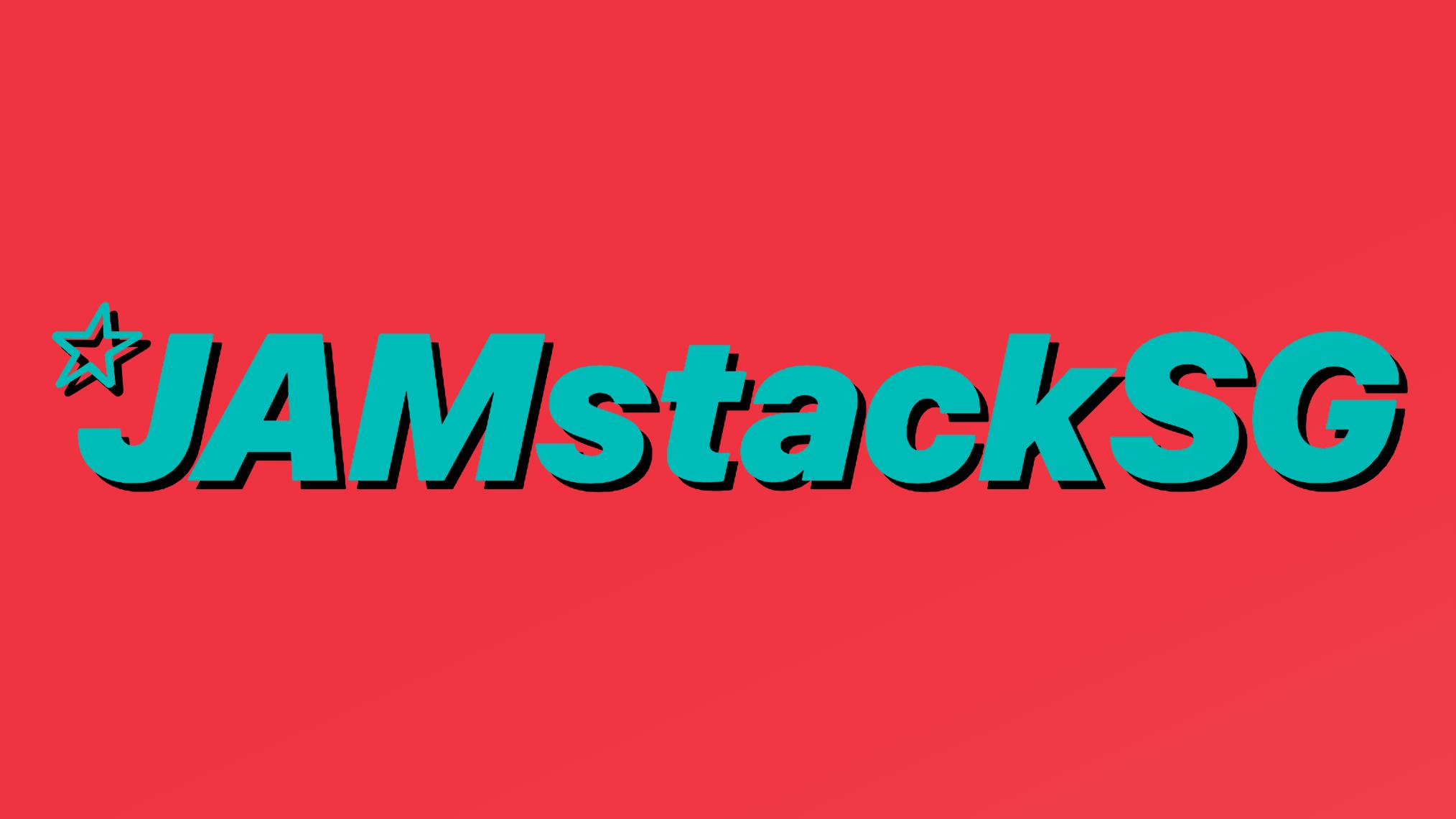 JAMstack  Singapore