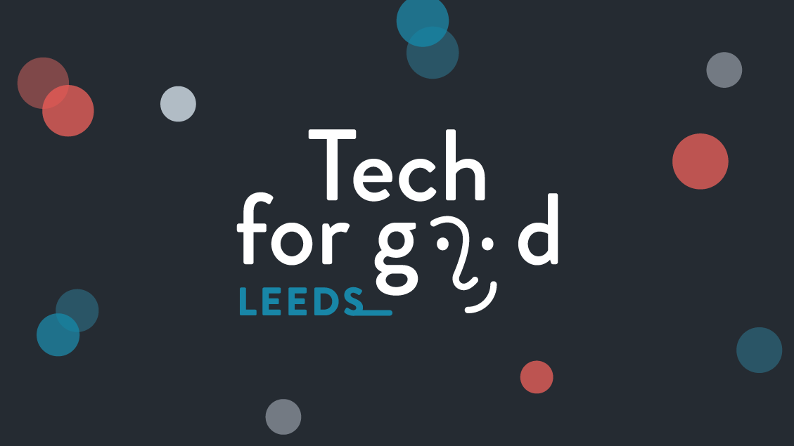 Tech for Good Leeds