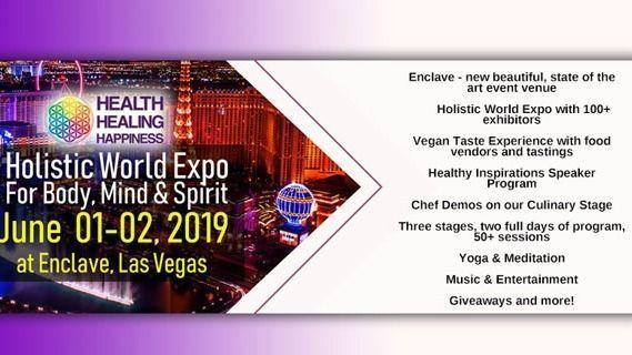 Health, Healing & Happiness - Holistic World Expo 2019 | Meetup