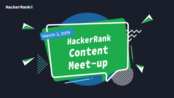 HackerRank Content Meetup (Invite only) | Meetup