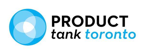 ProductTank Toronto @ Toronto