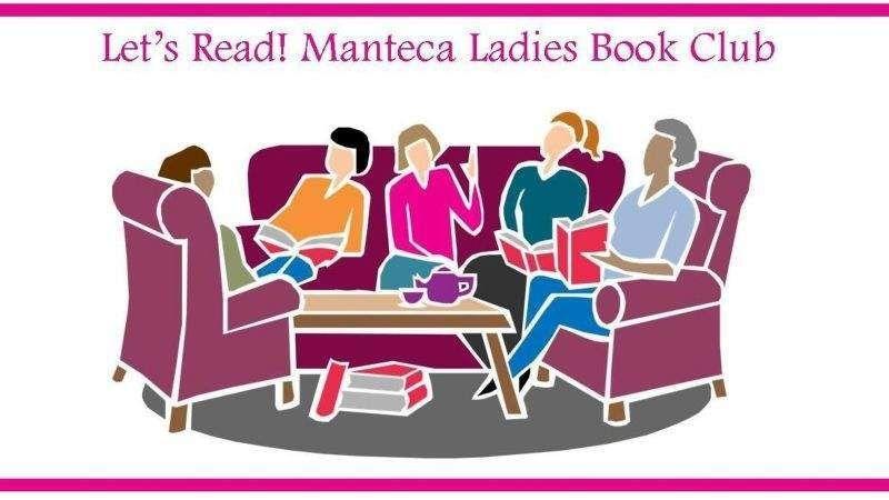 Lets Read!  Manteca Ladies Book Club