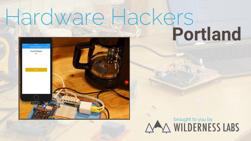 Hardware Hackers Portland