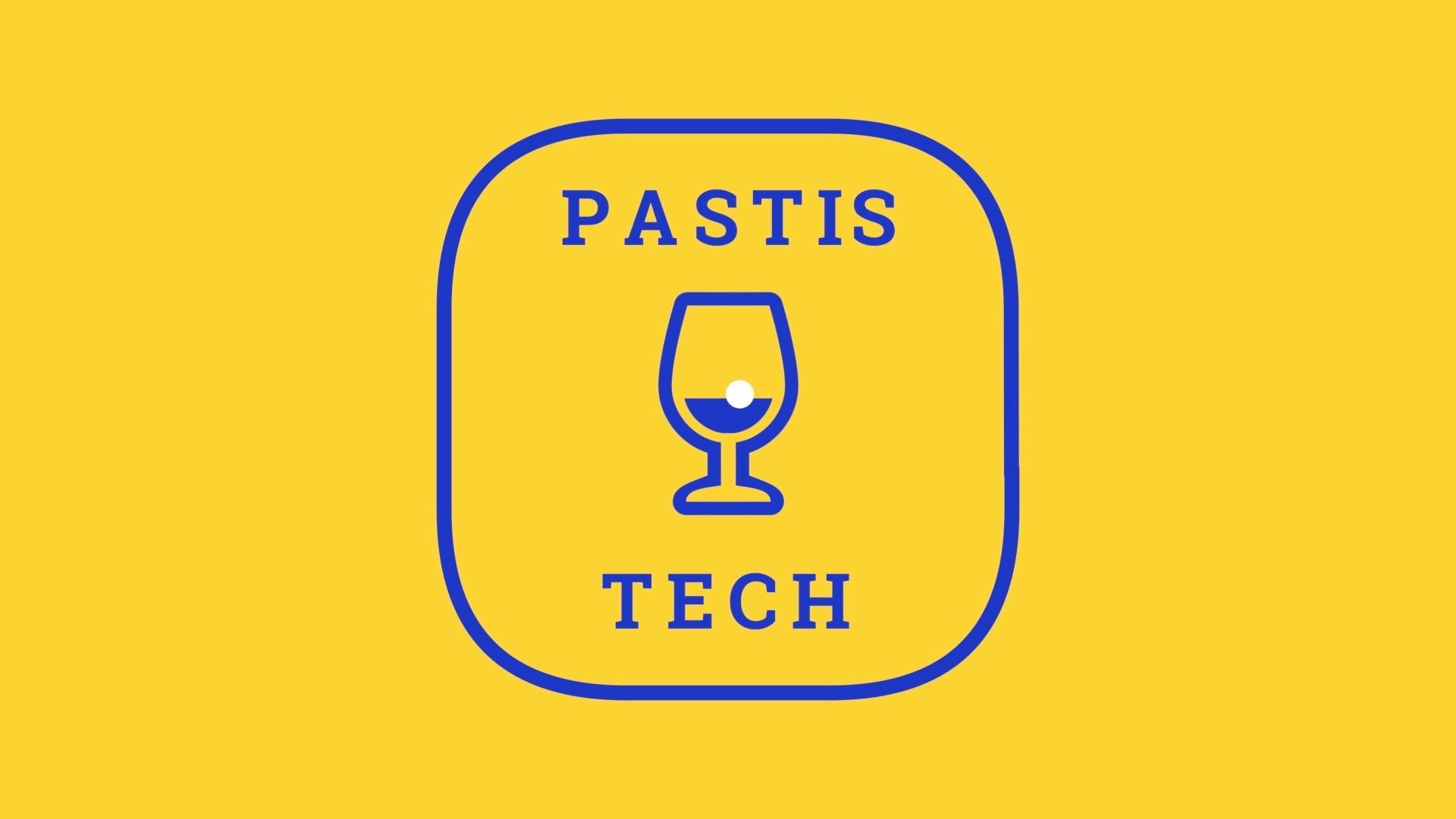 Pastis.tech