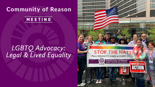 COR Meeting: LGBTQ Advocacy - Legal & Lived Equality
