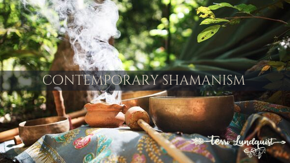 Terri Lundquist - Contemporary Shamanism