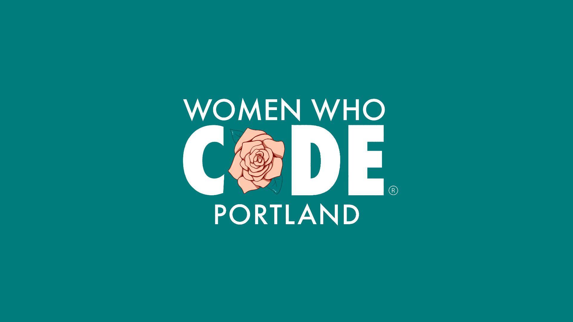 Women Who Code Portland