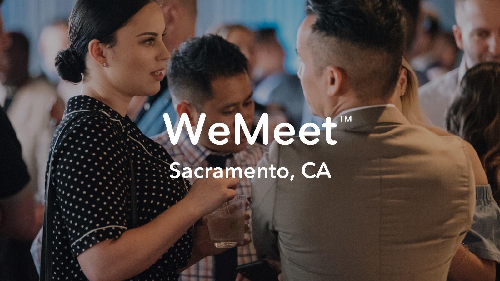 WeMeet Sacramento Networking - Meet New People
