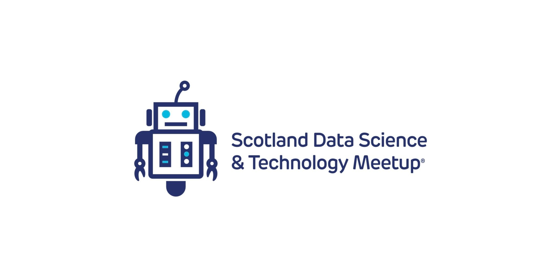 Scotland Data Science & Technology Meetup