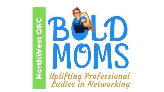 NW OKC Bold Moms |Professional Women's Network