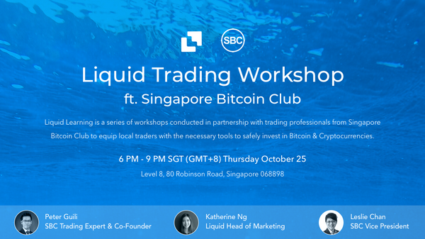 Liquid Trading Workshop ft  Singapore Bitcoin Club | Meetup