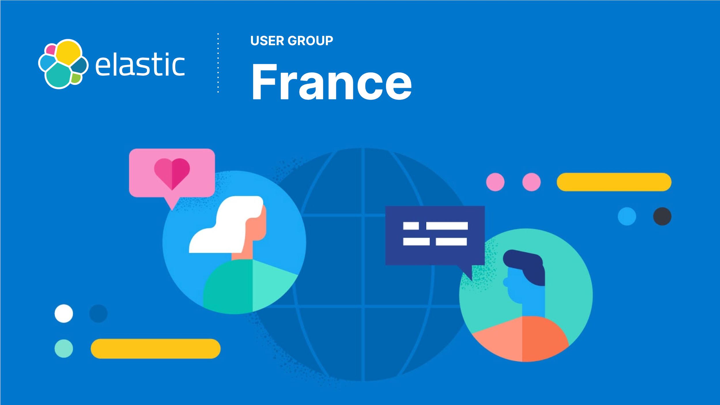 Elastic FR User Group