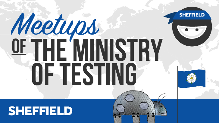 Ministry of Testing Sheffield