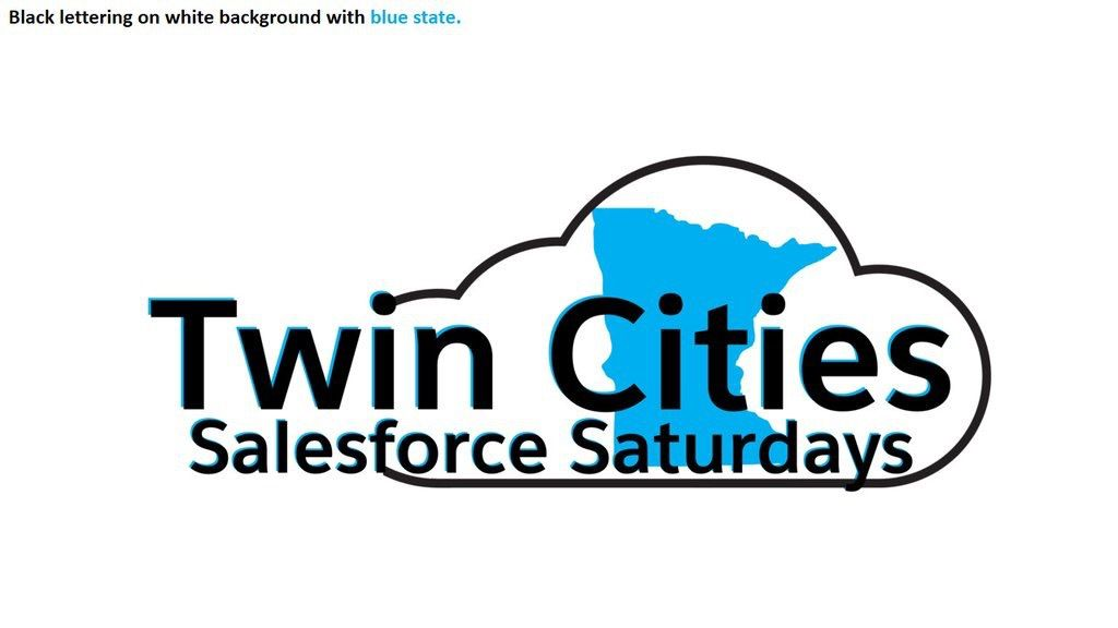 Salesforce Saturdays Minnesota!  #SFSaturdayMN