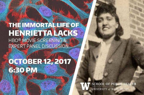 "Community Event: ""The Immortal Life of Henrietta Lacks"" Film Screening & Panel @ Kane Hall   Seattle   WA   US"