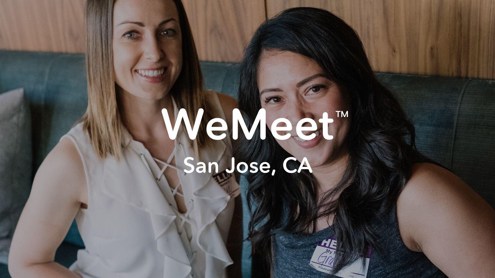 WeMeet San Jose Networking - Meet New People