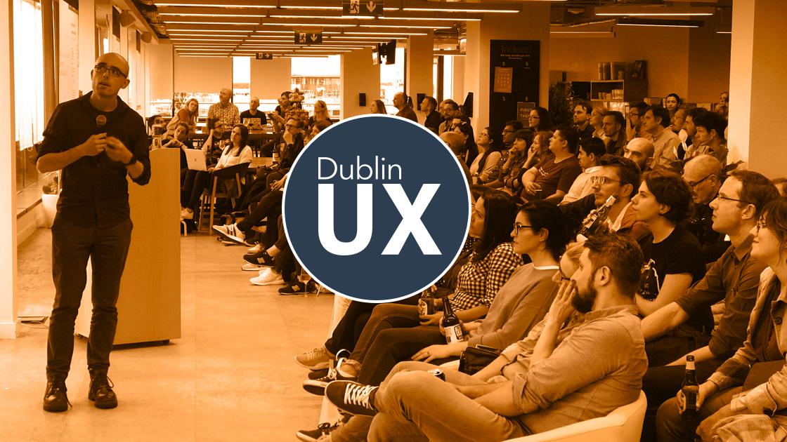 Dublin UX