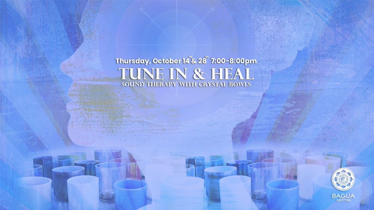 Tune In & Heal Sound Therapy with Crystal Bowls