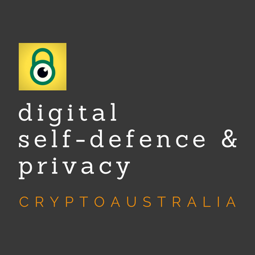 CryptoAUSTRALIA Digital Self-Defence & Privacy