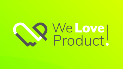 WeLoveProduct!