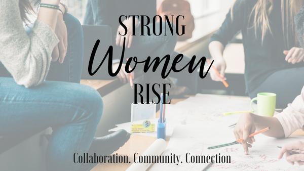 Strong Women Rise