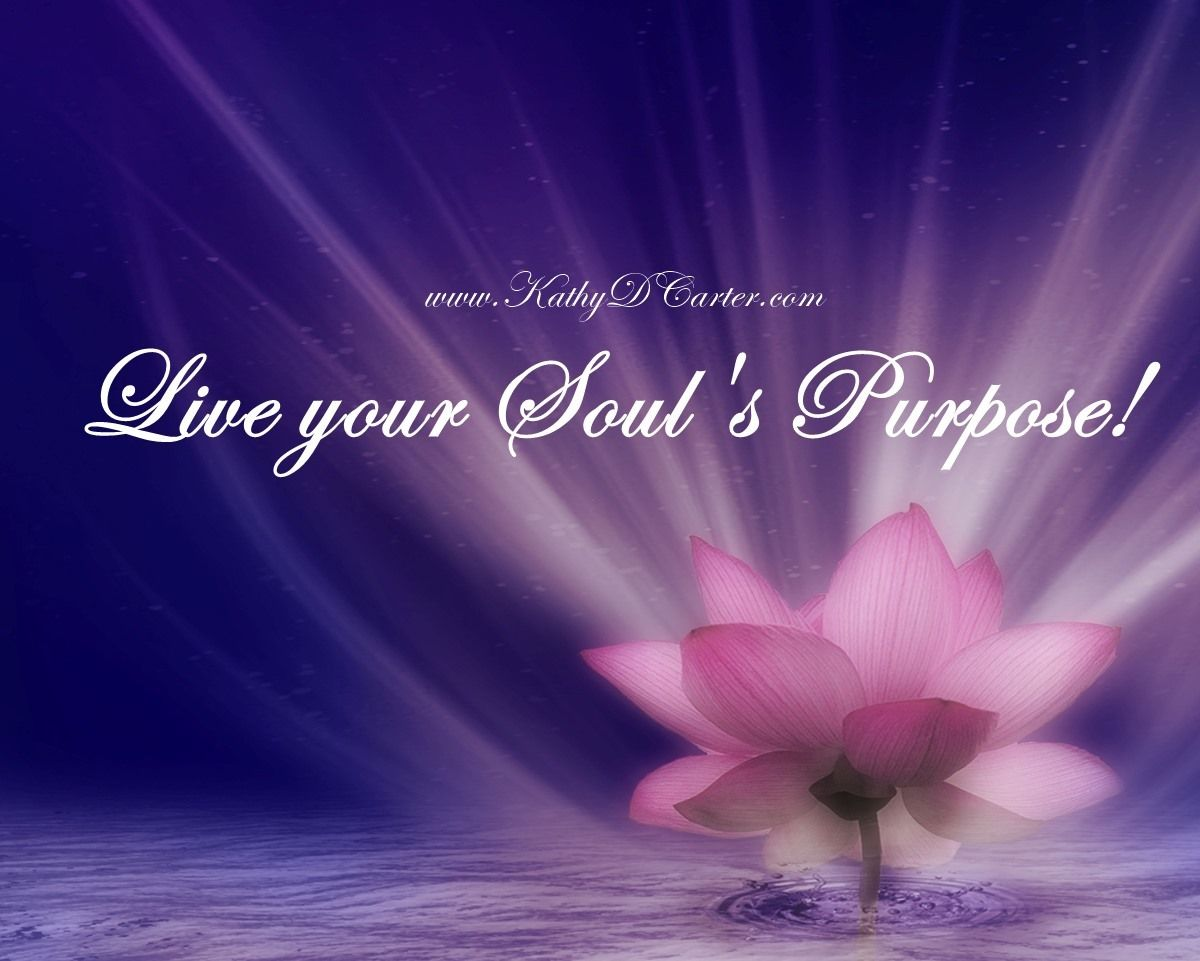 Living Your Soul's Purpose