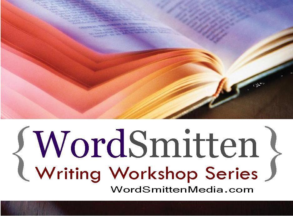 WordSmitten Writing Workshop