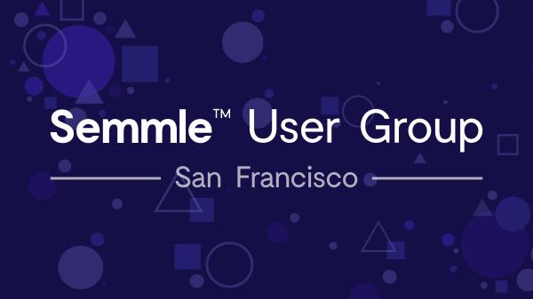 Semmle User Group - San Francisco