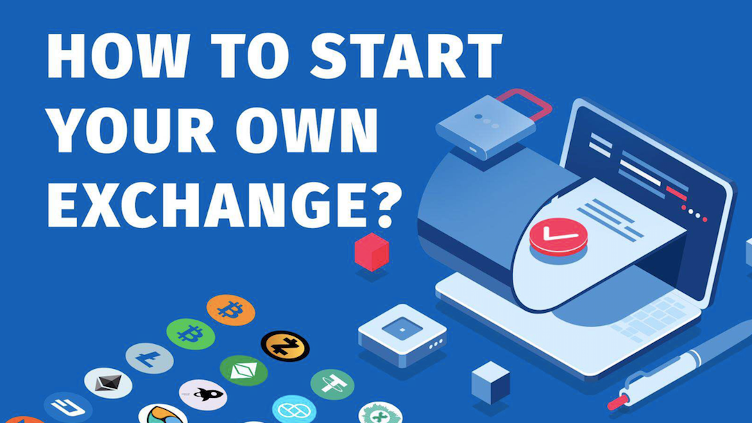 start your own cryptocurrency exchange