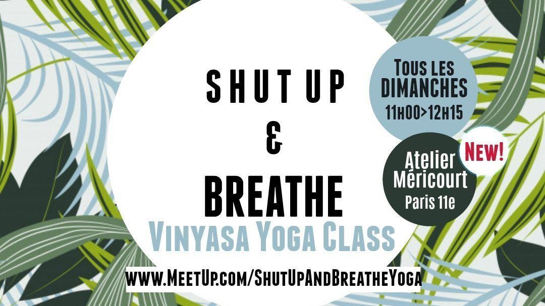 Shut Up & Breathe ★ Vinyasa Yoga @ Atelier Méricourt (10 places)